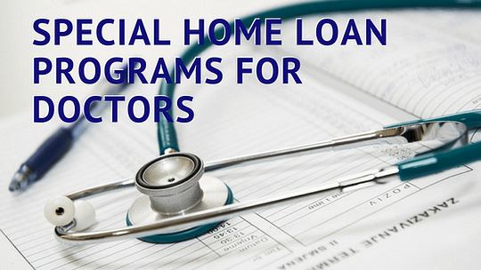 Doctor Home Loans